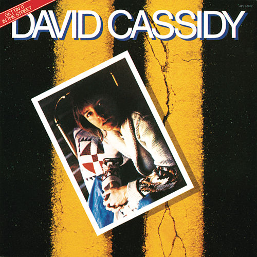 Play & Download Gettin' It in the Street by David Cassidy | Napster