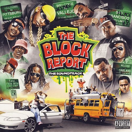 Thizz Nation Films Presents The Block Report by Various Artists