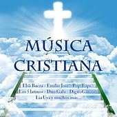 Play & Download Música Cristiana by Various Artists | Napster