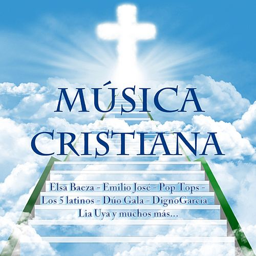 Play & Download Música Cristiana by Various Artists   Napster