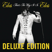 That's The Way It Is: Deluxe Edition by Elvis Presley