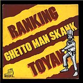 Play & Download Ghetto Man Skank by Ranking Toyan | Napster