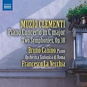 Play & Download Clementi: Piano Concerto in C Major (1796) - Two Symphonies, Op. 18 by Various Artists | Napster