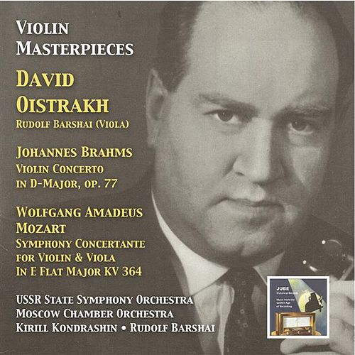Violin Masterpieces: David Oistrakh Plays Brahms & W.A. Mozart by David Oistrakh