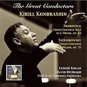 Play & Download The Great Conductors: Kirill Kondrashin Conducts Prokofiev & Tschaikovsky Concertos by Various Artists | Napster