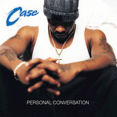 Personal Conversation by Case