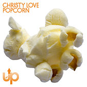 Play & Download Popcorn EP by Christy Love | Napster