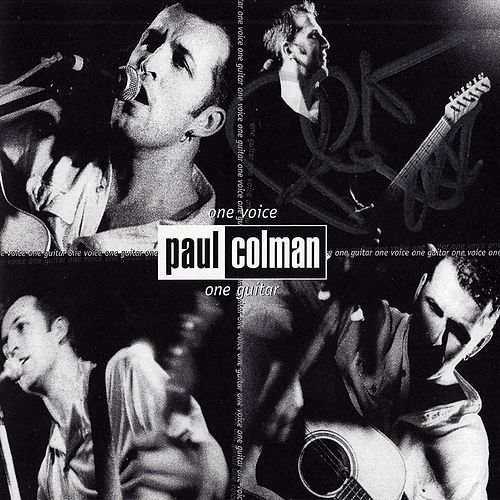 Play & Download One Voice, One Guitar by Paul Colman | Napster