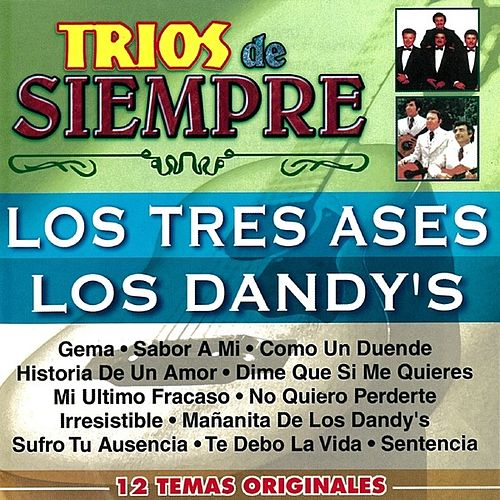 Play & Download Trios de Siempre by Los Tres As*s | Napster