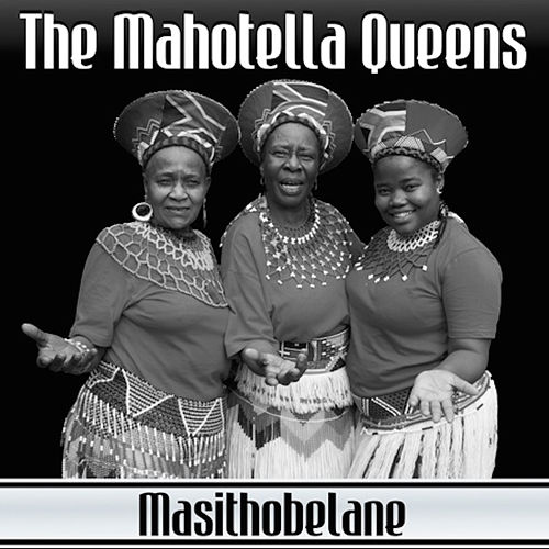 Play & Download Asithobelane by Mahotella Queens | Napster