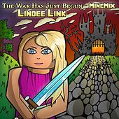 The War Has Just Begun (Minemix) by Lindee Link