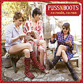 Play & Download No Fools, No Fun by Puss N Boots | Napster