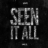 Seen It All by Jeezy