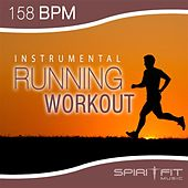 Play & Download Instrumental Running Workout (158 BPM pace) by SpiritFit Music | Napster