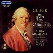 Play & Download Gluck: Trio Sonatas (Complete) by Aura Musicale Ensemble | Napster