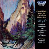 Choral Works From The End Of The Millennium by Various Artists