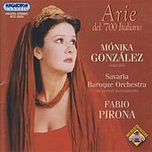Gonzalez, Monika: Italian Opera Arias From the 18th Century for Soprano by Monika Gonzalez