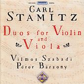 Play & Download Stamitz, C.: Duos for Violin and Viola, Vol. 1 by Vilmos Szabadi | Napster