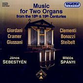 Play & Download Music for 2 Organs From The 18th And 19th Centuries by Janos Sebestyen | Napster
