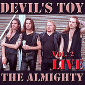 Play & Download Devil's Toy, Vol. 2 (Live) by The Almighty | Napster