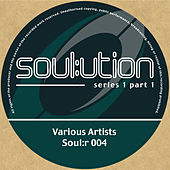 Soul:ution Series 1, Pt. 1 by Various Artists