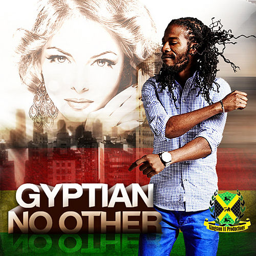 Play & Download No Other by Gyptian | Napster