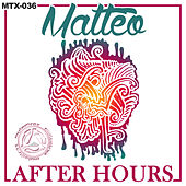 Play & Download After Hours by Matteo | Napster