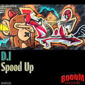 Play & Download Speed Up by D.I. | Napster