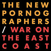 Play & Download War On The East Coast by The New Pornographers | Napster