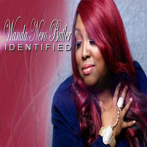 Play & Download Identified by Wanda Nero Butler | Napster