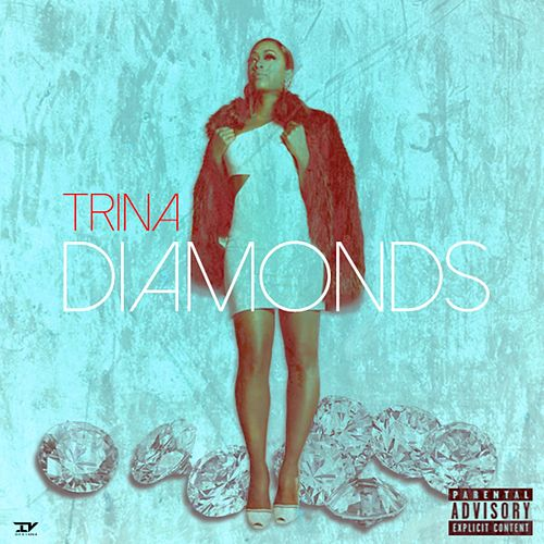 Play & Download Diamonds by Trina | Napster