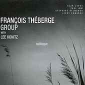 Play & Download Soliloque (feat. Lee Konitz, Alan Jones, Paul Imm, Stephane Belmondo & Jerry Edwards) by Lee Konitz | Napster