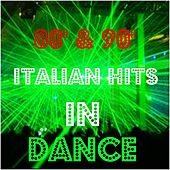 Play & Download 80' & 90' Italian Hits in Dance by Various Artists | Napster