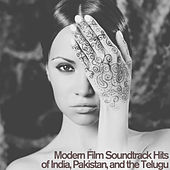 Modern Film Soundtrack Hits of India, Pakistan, And the Telugu by Various Artists