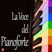 La Voce del Pianoforte by Various Artists