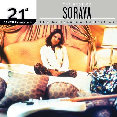 Play & Download 21st Century Masters by Soraya | Napster
