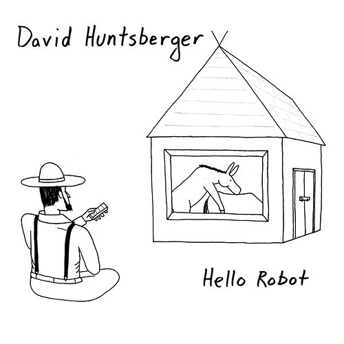 Play & Download Hello Robot by David Huntsberger | Napster