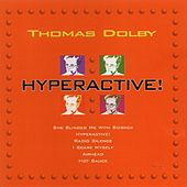 Play & Download Hyperactive [EMI] by Thomas Dolby | Napster