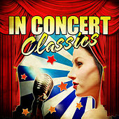 Play & Download In Concert Classics by Various Artists | Napster