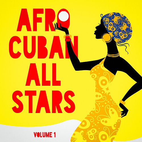 Play & Download Afro Cuban All Stars, Vol. 1 by Various Artists | Napster