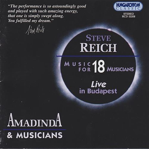 Play & Download Reich: Music for 18 Musicians by Ida Szabo | Napster