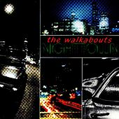 Play & Download Nighttown (Deluxe Edition) by The Walkabouts | Napster