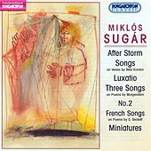 Play & Download Sugar, M.: After Storm / Songs / 3 Songs / No. 2 / French Songs / Miniatures / Luxatio by Various Artists | Napster