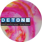 Play & Download Detone Remixed by Darren Emerson | Napster