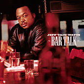 Play & Download Bar Talk by Jeff