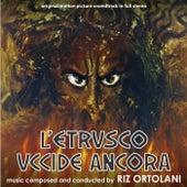 Play & Download L'etrusco uccide ancora by Riz Ortolani | Napster