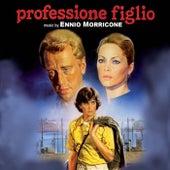 Professione figlio by Ennio Morricone