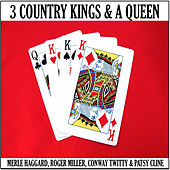 Play & Download 3 Country Kings & A Queen by Various Artists | Napster