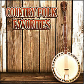 Country Folk Favorites by Various Artists