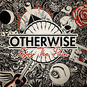Play & Download Enjoy The Pain by Otherwise | Napster